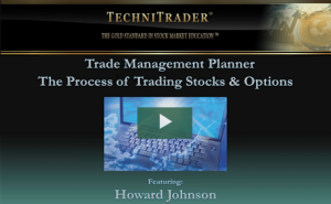trade management planner process of trading stocks and options technitrader webinar