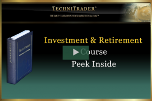 Watch TechniTrader Investment and Retirement Course Peek Inside Video