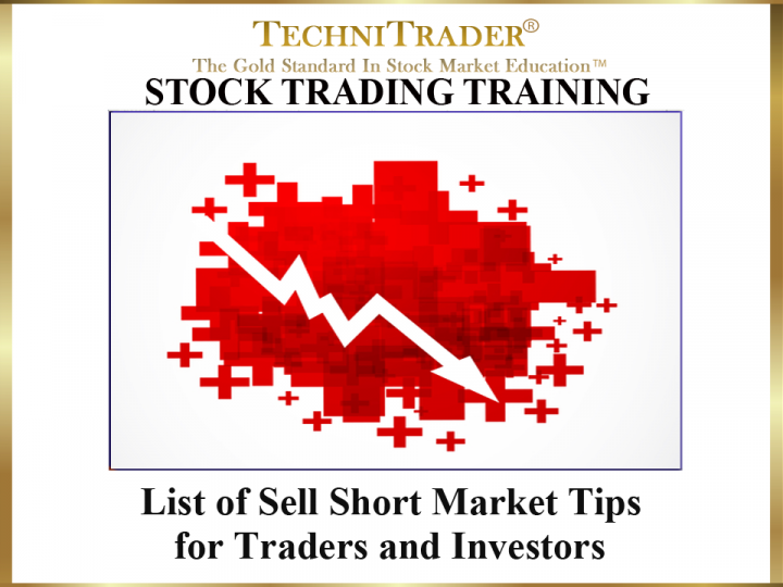 What Are Sell Short Market Tips for Traders & Investors?