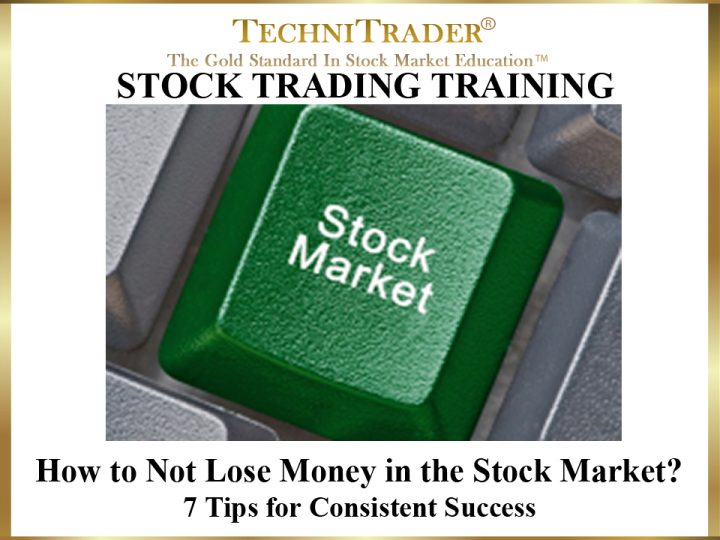 How to Not Lose Money in the Stock Market?