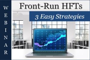 Front Run HFT TechniTrader Webinar