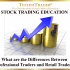 What Are the Differences Between Professional Traders & Retail Traders?