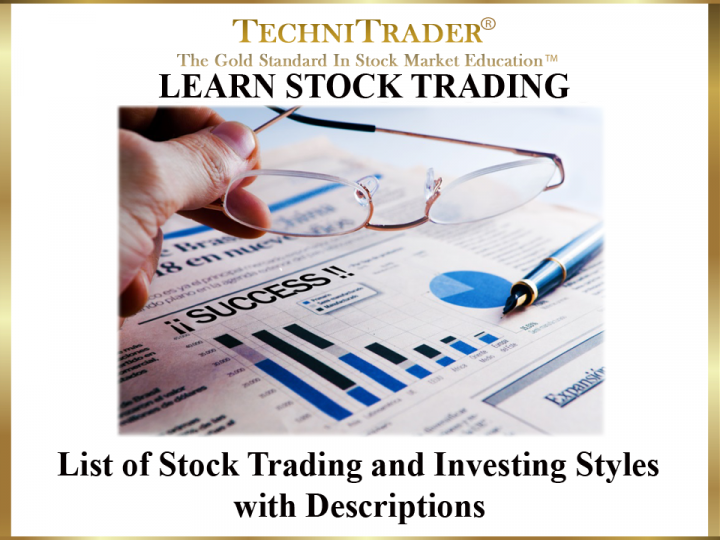 What Are Trading and Investing Styles for the Stock Market?